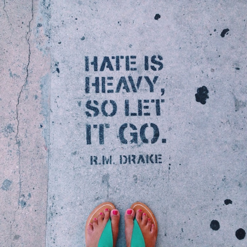 Hate is heavy, so let it go